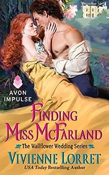 Finding Miss McFarland: The Wallflower Wedding Series par [Lorret, Vivienne]