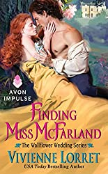 Finding Miss McFarland: The Wallflower Wedding Series