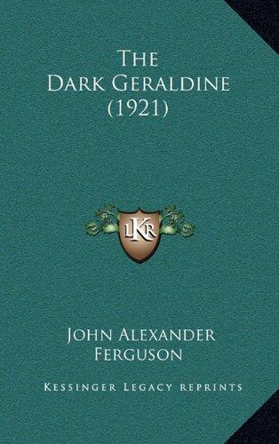 The Dark Geraldine (1921)