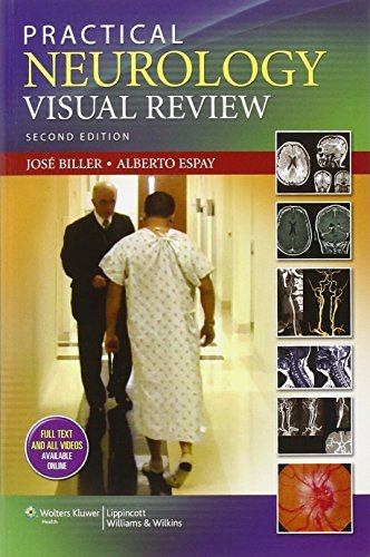 Practical Neurology Visual Review by Jose Biller (2013-05-01)
