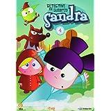 Sandra, Detective de Cuentos: Vol. 4