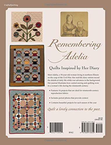Remembering Adelia: Quilts Inspired by Her Diary (That Patchwork Place)