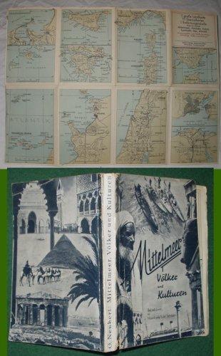Mittelmeer. Vlker und Kulturen.