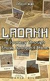 LADAKH | A Journey through Snow, Sand and Stone Book II