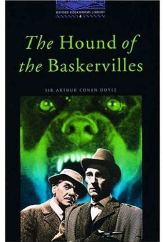 The Oxford Bookworms Library: Stage 4: 1,400 Headwords: The Hound of the Baskervilles