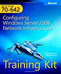 MCTS Self-Paced Training Kit (Exam 70-642): Configuring Windows Server 2008 Network Infrastructure (PRO-Certification) (PRO-Certification) by Tony Northrup (2008-05-03)