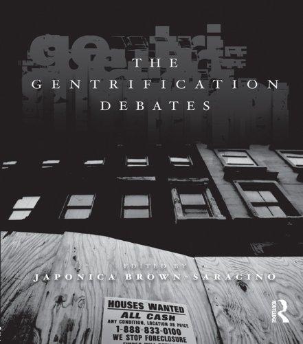 The Gentrification Debates: A Reader (The Metropolis and Modern Life) (English Edition)