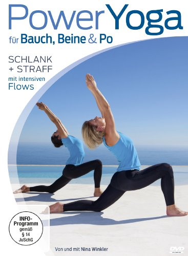 Power Yoga für Bauch, Beine, Po - Schlank + straff mit intensiven Flows