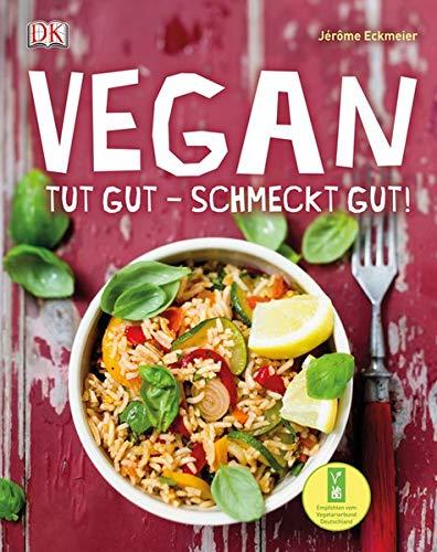 Vegan: Tut gut – schmeckt gut! bei Amazon kaufen