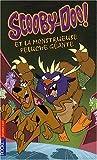 """Afficher """"Scooby-Doo ! Scooby-Doo et la monstrueuse peluche géante"""""""