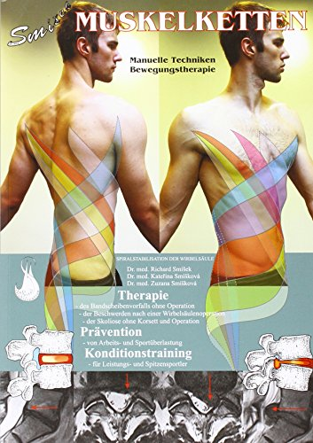 Muskelketten: Manuelle Techniken, Bewegungstherapie (Tom Trains Myers Anatomy)