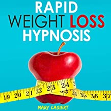 Rapid Weight Loss Hypnosis: Stop Emotional Eating and Food Addiction Through Deep Sleep Meditation, How to Lose Weight with Hypnotic Gastric Band Techniques for Women and Men (English Edition)