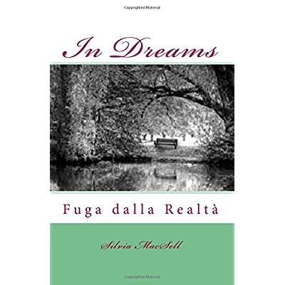 In Dreams: Fuga Dalla Realtà: Volume 1