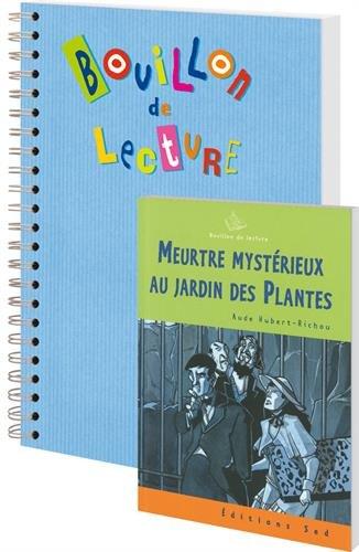 Meurtre mystérieux au jardin des plantes : 18 romans pour la classe + fichier