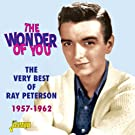 The Wonder Of You - The Very Best Of Ray Peterson 1957-1962
