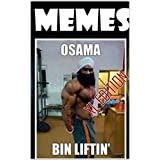 Memes: Funny Memes, The Biggest and the Best!! (English Edition)