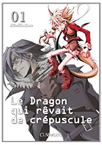Le Dragon qui rêvait de Crépuscule Edition simple Tome 1