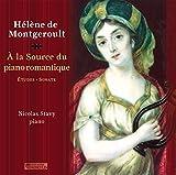 A la source du piano romantique : etudes - sonates / Hélène de Montgeroult ; Nicolas Stavy, p | Montgeroult, Hélène de (1764-1835)