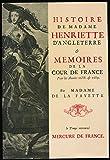 Histoire de Madame Henriette d'Angleterre, suivie de