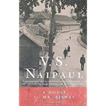 A House for Mr. Biswas by V.S. Naipaul (2001-03-13)