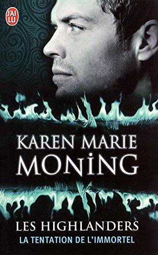 Les Highlanders (Tome 3) - La tentation de l'immortel par [Moning, Karen Marie]