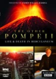The Other Pompeii Life & Death in Herculaneum - As Seen on BBC2 [DVD]