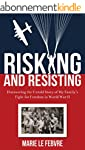Risking and Resisting: Discovering th...