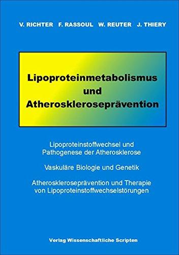 Lipoproteinmetabolismus und Atheroskleroseprävention: Lipoproteinstoffwechsel und Phatogenese der Atherosklerose