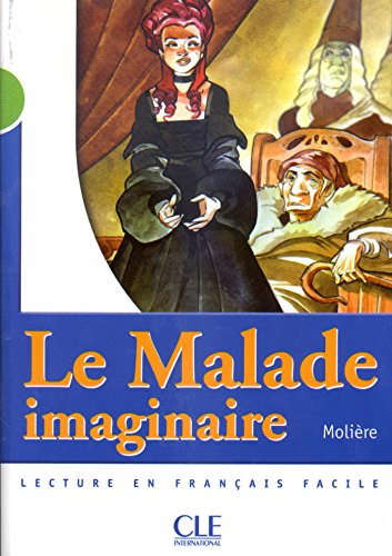 Le Malade imaginaire - Niveau 2 - Lecture Mise en scne - Ebook
