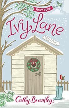 Ivy Lane: Winter: Part 4 by [Bramley, Cathy]