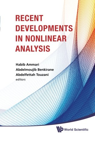 Recent Developments In Nonlinear Analysis - Proceedings Of The Conference In Mathematics And Mathematical Physics