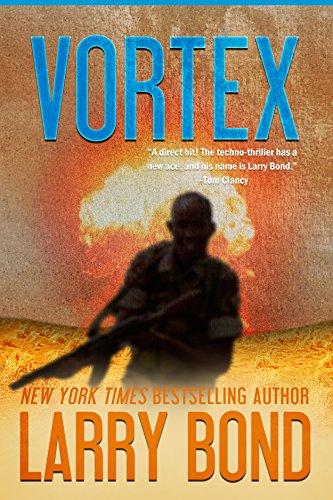 Vortex (English Edition) par Larry Bond