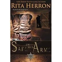Safe in His Arms (Manhunt) (Volume 1) by Rita Herron (2013-11-15)