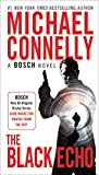 The Black Echo (A Harry Bosch Novel, Band 1)