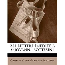 SEI Lettere Inedite a Giovanni Bottesini