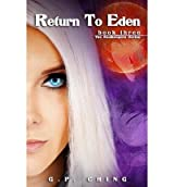 By Ching, G P [ [ Return to Eden: The Soulkeepers Series ] ] Mar-2012[ Paperback ]