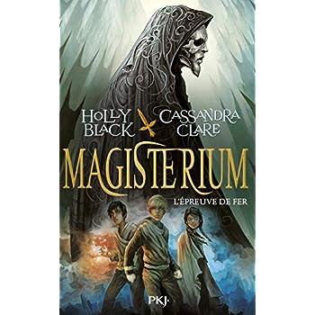 Magisterium - tome 01 : L'épreuve de fer (1)