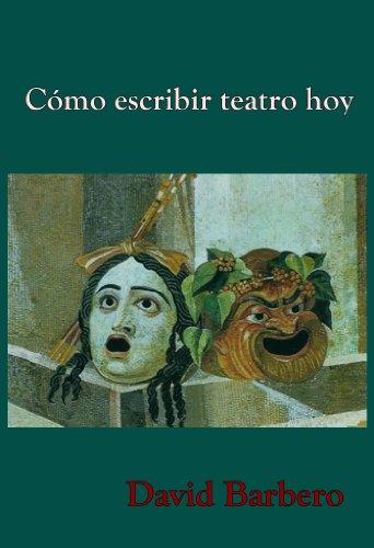 Cómo escribir teatro hoy