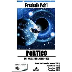 Pórtico (La Saga de los Heechee 1) Premio Nébula 1977