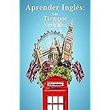 Aprender Inglés: Los Tiempos Verbales (Inglés en el bolsillo nº 2)