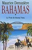 Bahamas, tome 1 : Le Pont de Buena Vista