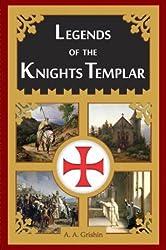 Legends of the Knights Templar
