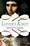 Lover's Knot: A Mysterious Pride and Prejudice Variation