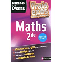 INTERROS DES LYCEES MATHS 2DE by ERIC MAURETTE (2012-01-01)