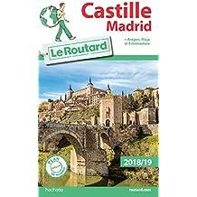 Guide du Routard Castille Madrid 2018/19: + Aragon, Rioja et Estrémadure