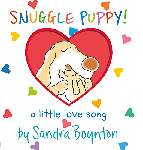 Snuggle Puppy!: (a Love Song) (Boynton on Board)