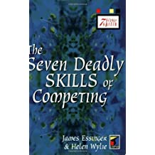 The Seven Deadly Skills of Competing