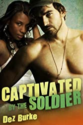 Captivated by the Soldier (BWWM Interracial Romance) (English Edition)