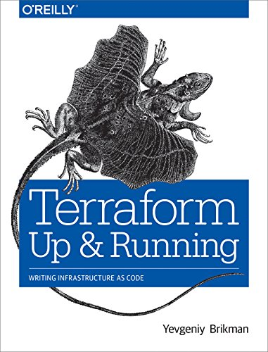 Terraform - Up and Running: Writing Infrastructure as Code por Yevginiy Brikman