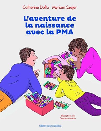 L'aventure de la naissance avec la PMA